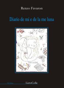 Diario de mi e de la me luna di R. Favaron